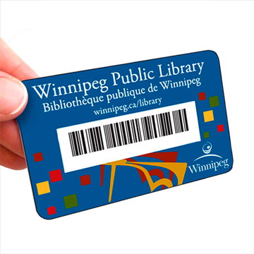 Winnipeg Public Library Card and services it gets you.